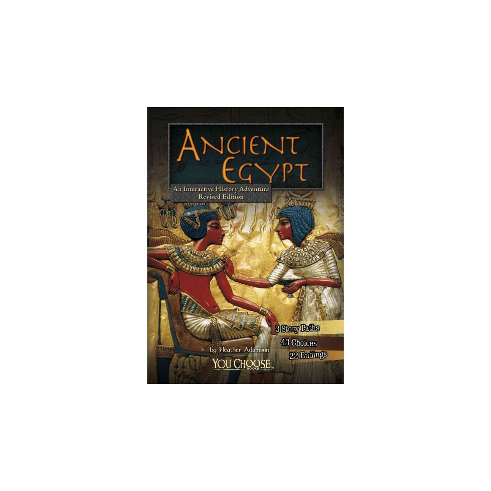 Ancient Egypt : An Interactive History Adventure (Revised) (Paperback) (Heather Adamson)