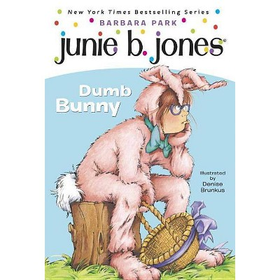 Junie B First Grader dumb bunny ( Junie B. Jones) (Reprint) (Paperback) by Barbara Park