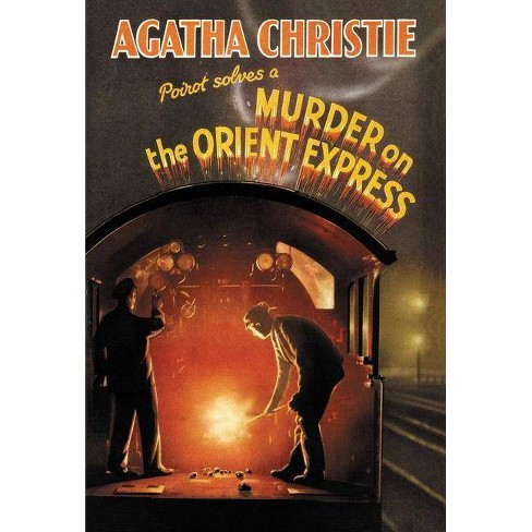 Murder on the Orient Express Classic Edition - by  Agatha Christie (Hardcover) - image 1 of 1