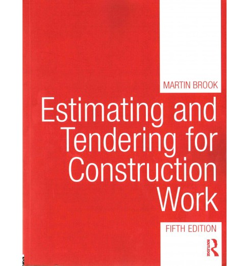 Estimating and Tendering for Construction Work (Paperback) (Martin Brook) - image 1 of 1