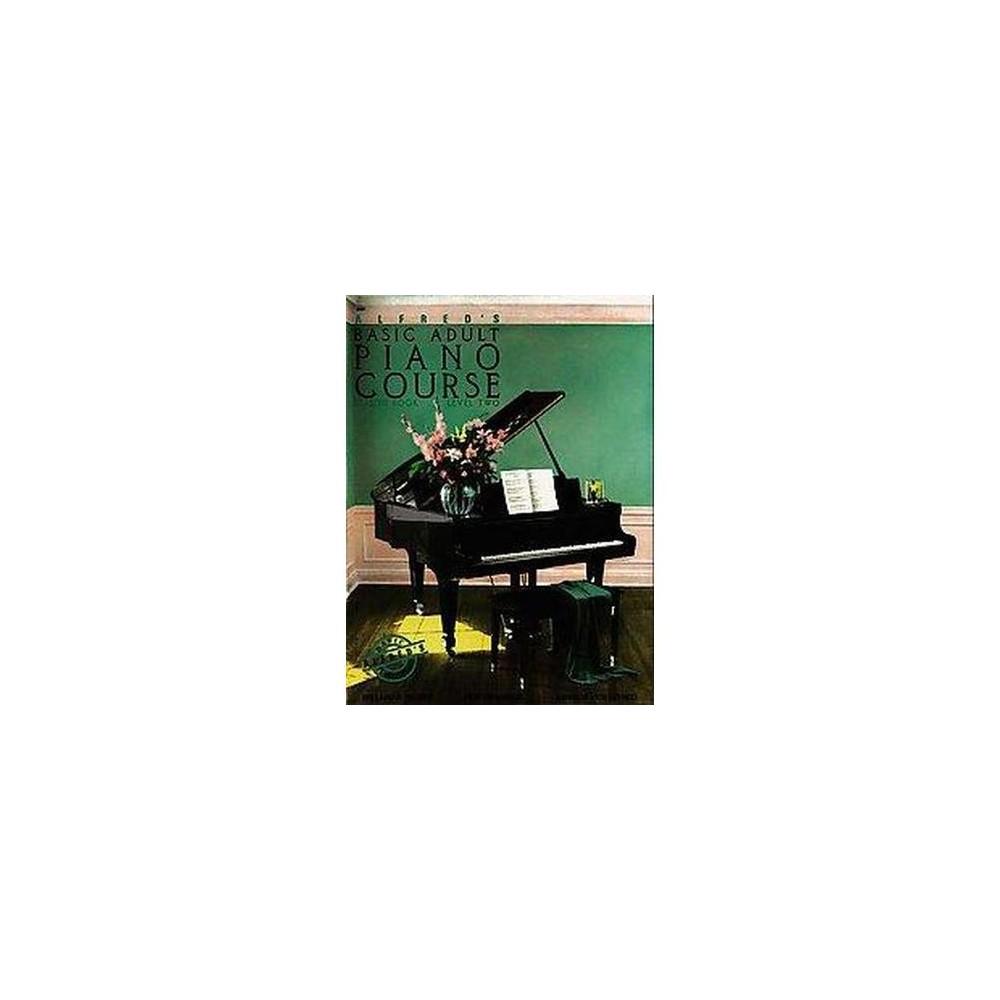 Alfred's Basic Adult Piano Course : Lesson Book Level Two (Paperback) (Manus Morton & Amanda Vick Lethco