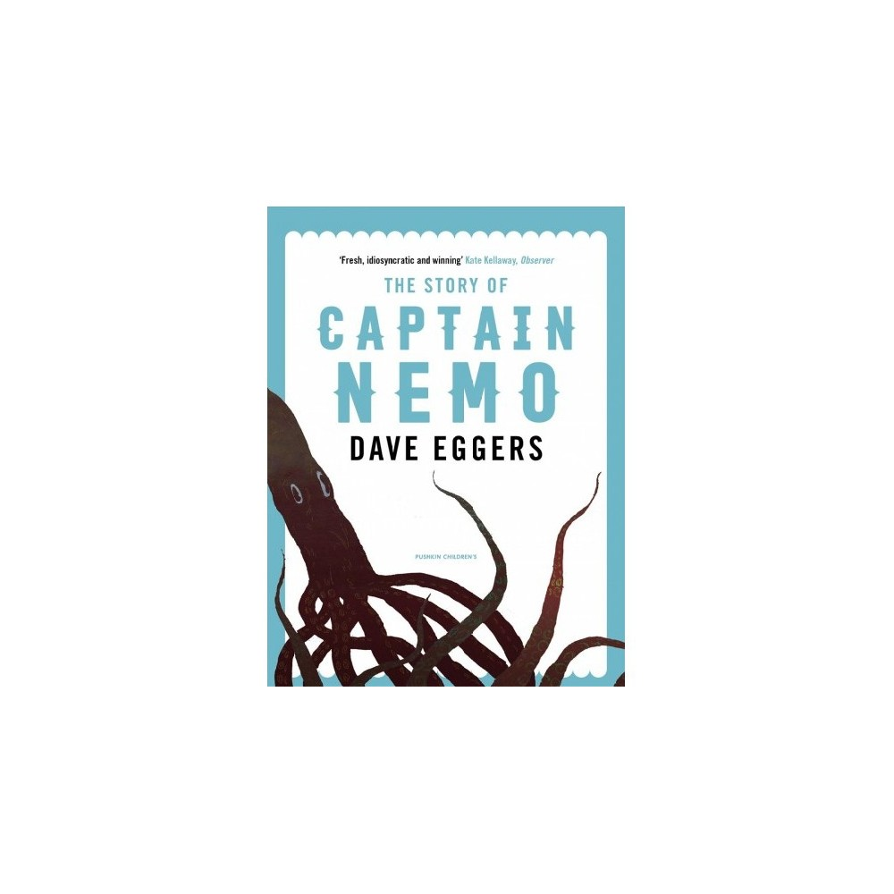 Story of Captain Nemo - Reprint (Save the Story) by Dave Eggers (Paperback)