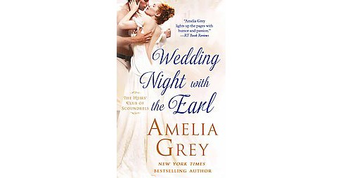 Wedding Night With the Earl (Paperback) (Amelia Grey) - image 1 of 1