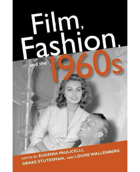 Film, Fashion, and the 1960s (Paperback) - image 1 of 1
