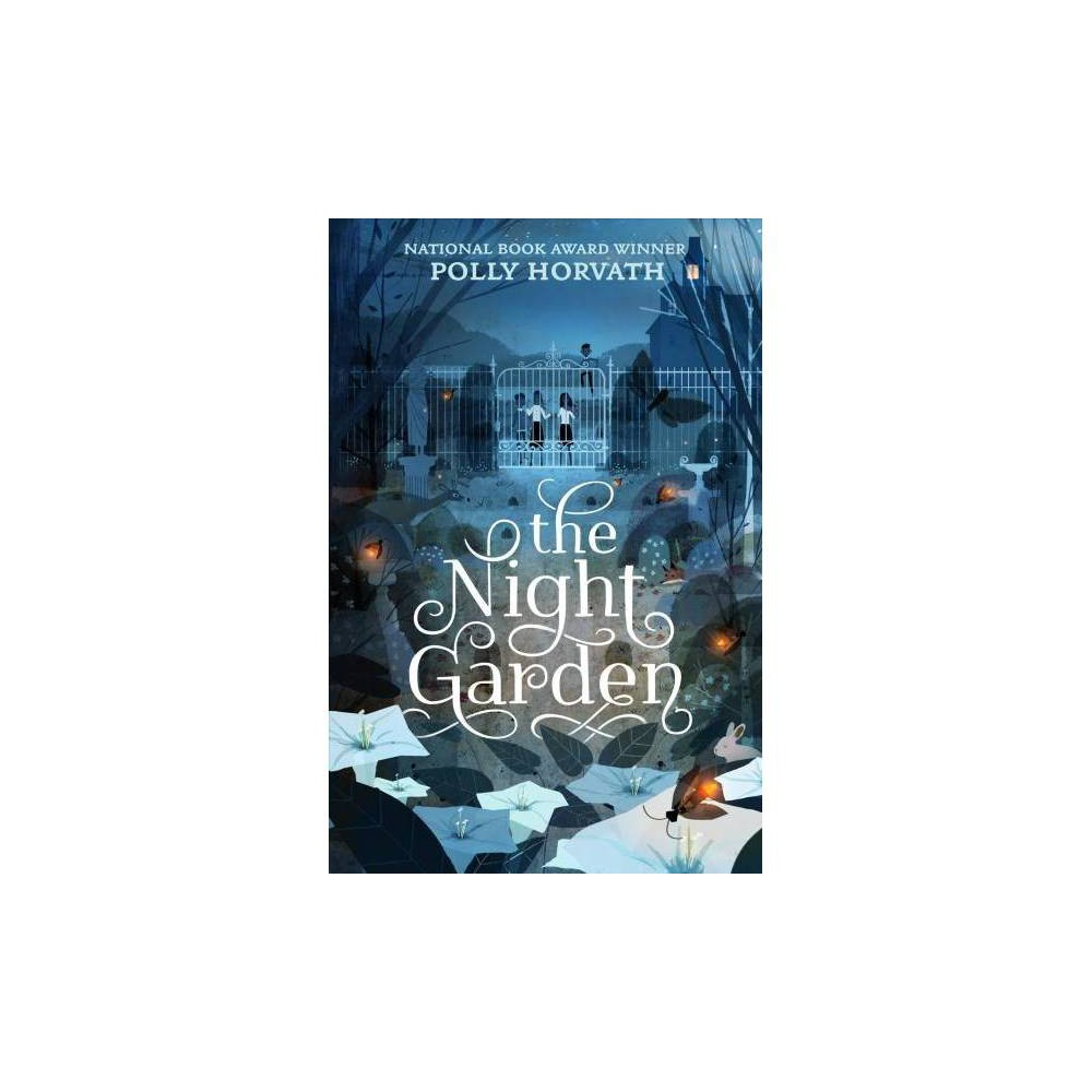 Night Garden - Reprint by Polly Horvath (Paperback)