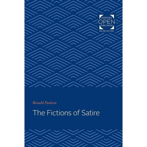 The Fictions of Satire - by  Ronald Paulson (Paperback) - image 1 of 1