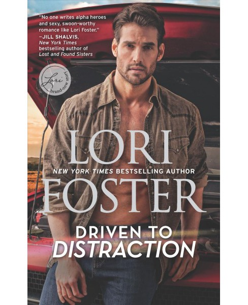 Driven to Distraction -  (Hqn) by Lori Foster (Paperback) - image 1 of 1