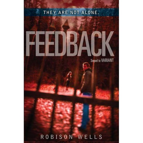Feedback - (Variant) by  Robison Wells (Paperback) - image 1 of 1