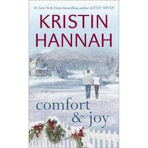 Comfort And Joy (Paperback) by Kristin Hannah - image 1 of 1