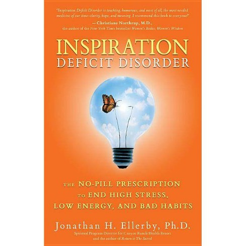 Inspiration Deficit Disorder - by  Jonathan H Ellerby (Paperback) - image 1 of 1