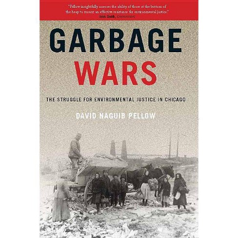 Garbage Wars - (Urban and Industrial Environments) by  David Naguib Pellow (Paperback) - image 1 of 1