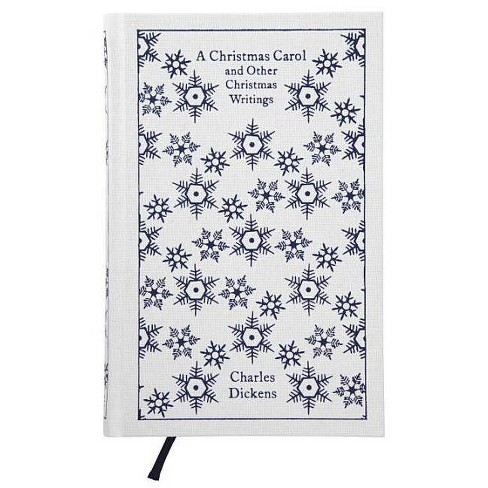 A Christmas Carol and Other Christmas Writings - (Penguin Classics) by  Charles Dickens (Hardcover) - image 1 of 1