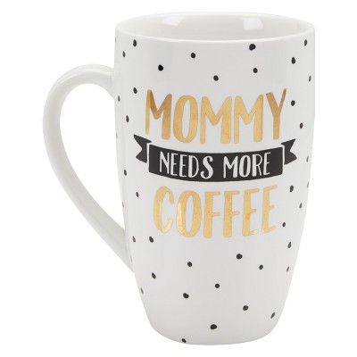 Pearhead 22oz Ceramic Mug -  Mommy Needs More Coffee