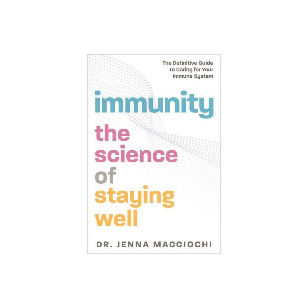 Immunity By Jenna Macciochi Paperback
