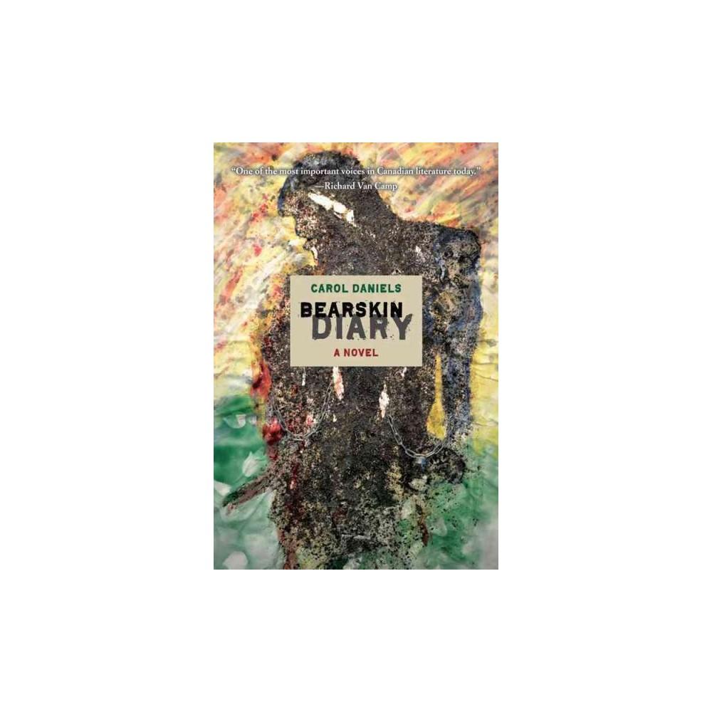 Bearskin Diary (Paperback) (Carol Daniels)