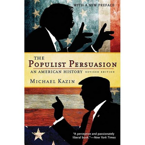The Populist Persuasion - by  Michael Kazin (Paperback) - image 1 of 1