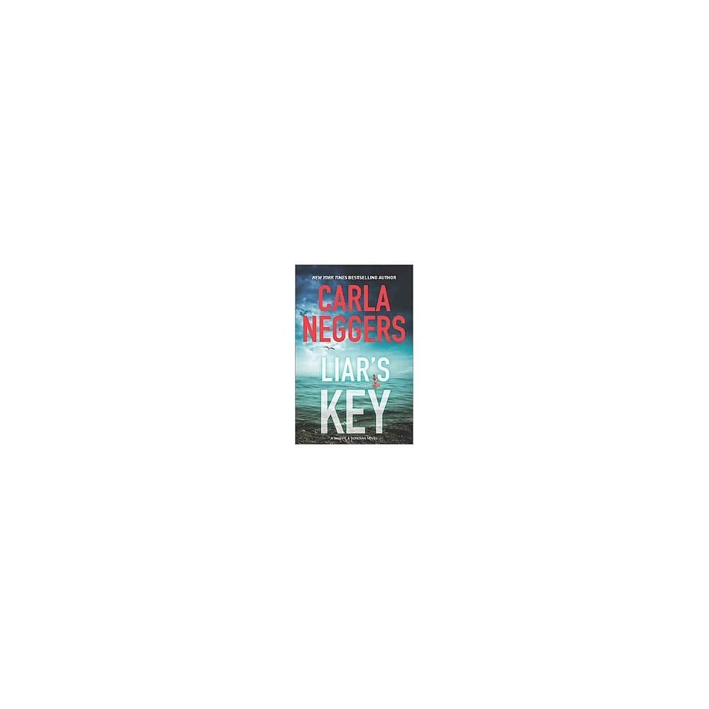 Liar's Key (Hardcover) (Carla Neggers)