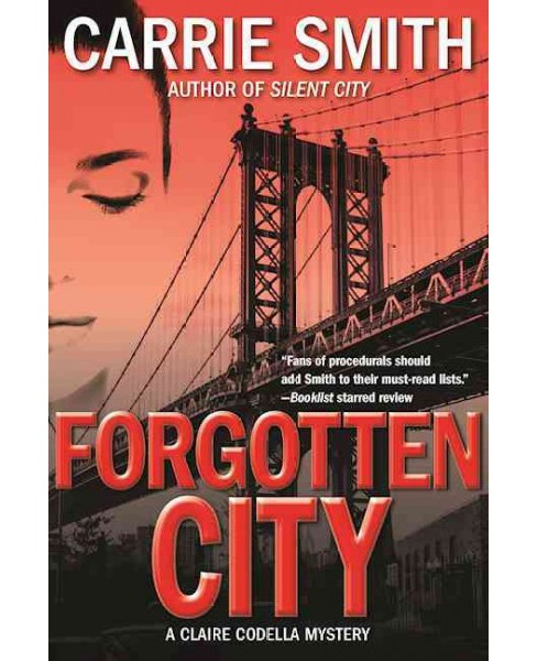 Forgotten City (Paperback) (Carrie Smith) - image 1 of 1