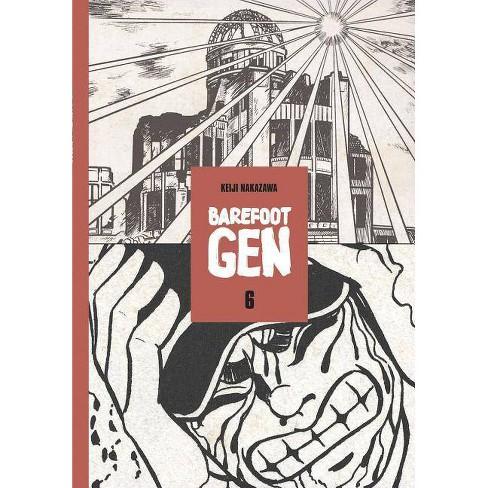 Barefoot Gen Volume 6 - by  Keiji Nakazawa (Paperback) - image 1 of 1