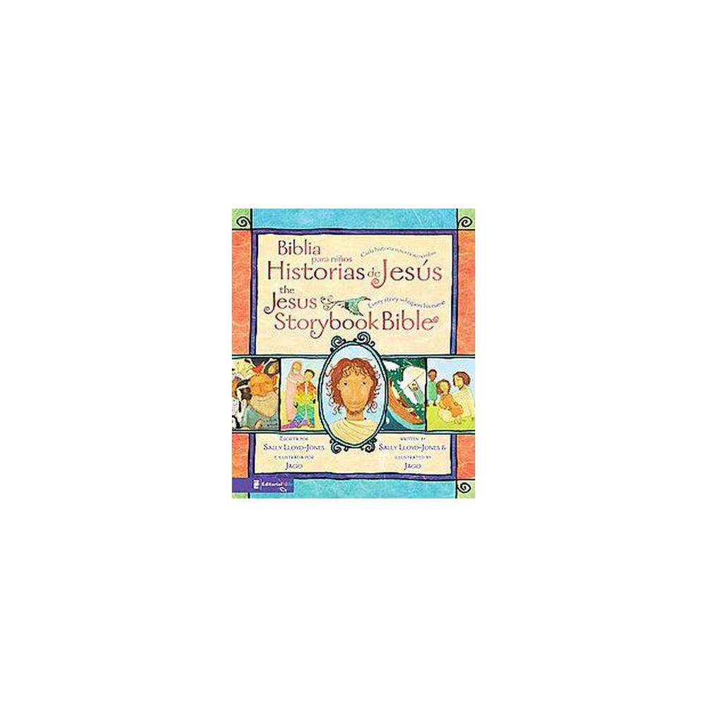 Biblia para ninos Historias de Jesus/ The Jesus Storybook Bible : Cada Historia Susurra Su Nombre/ Every