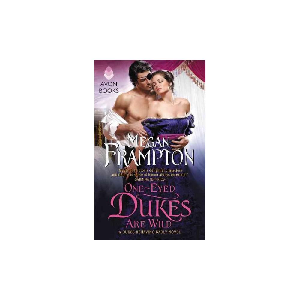 One-Eyed Dukes Are Wild (Paperback) (Megan Frampton)