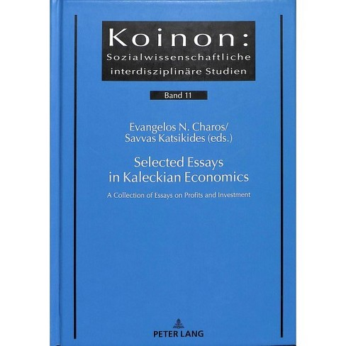 Selected Essays In Kaleckian Economics  A  Target About This Item