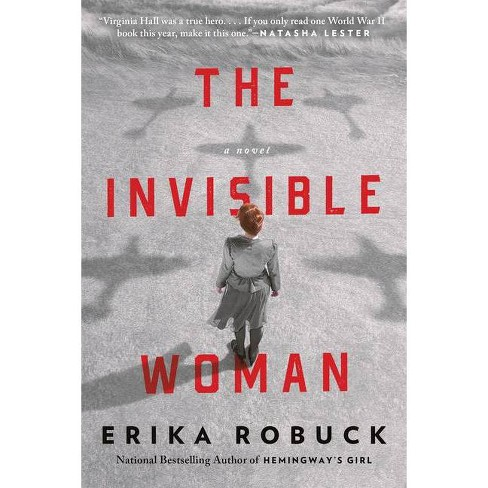 The Invisible Woman - by  Erika Robuck (Paperback) - image 1 of 1