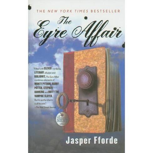 The Eyre Affair - (Thursday Next Novels (Prebound)) by  Jasper Fforde (Hardcover) - image 1 of 1