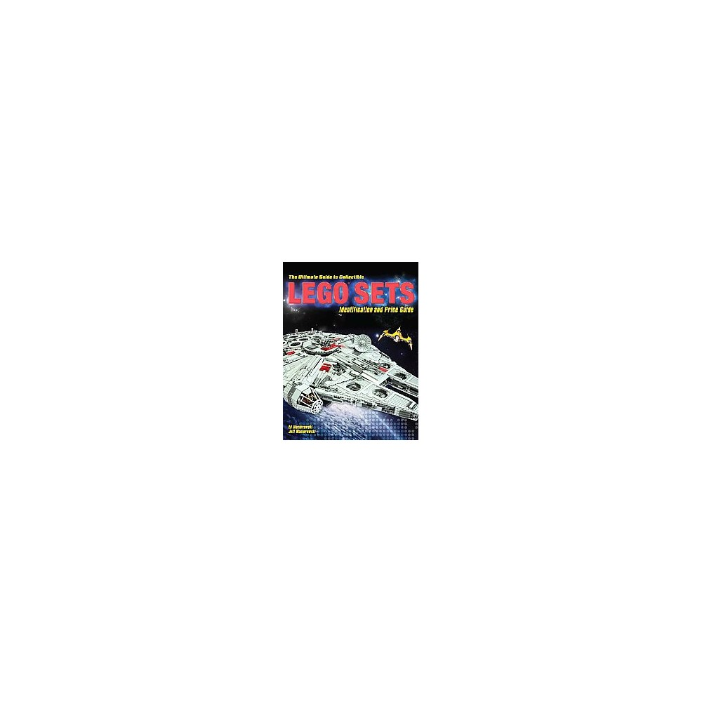 Ultimate Guide to Collectible Lego Sets : Identification and Price Guide (Paperback) (Ed Maciorowski)