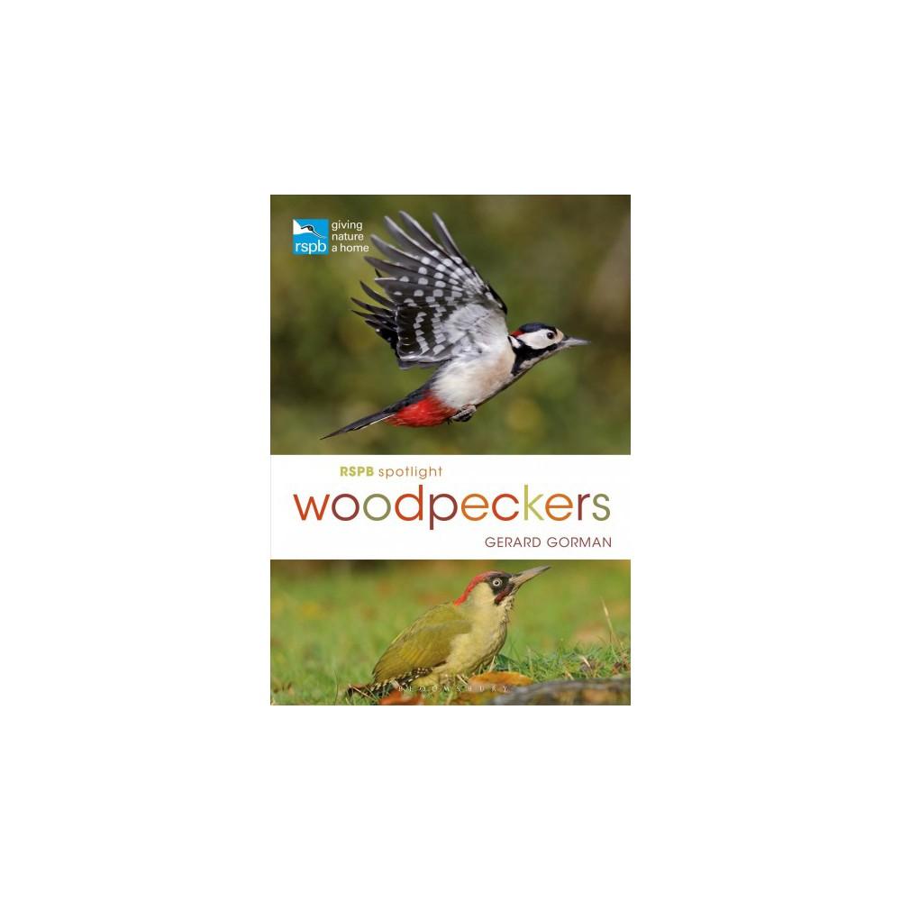 Rspb Spotlight Woodpeckers - (Rspb) by Gerard Gorman (Paperback)