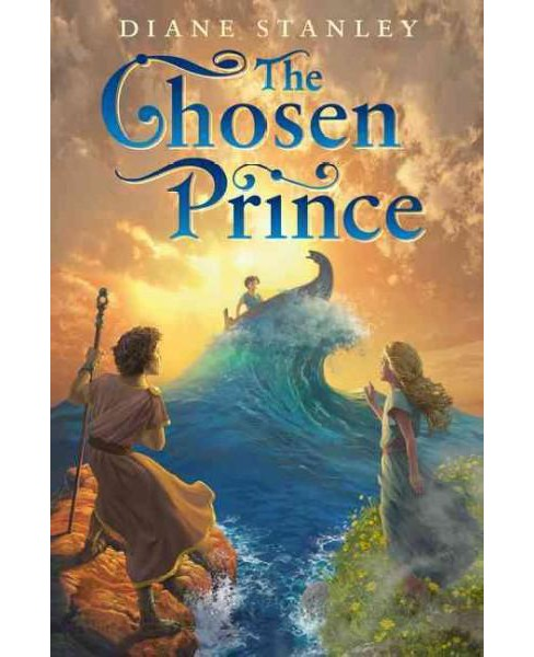 Chosen Prince -  Reprint by Diane Stanley (Paperback) - image 1 of 1