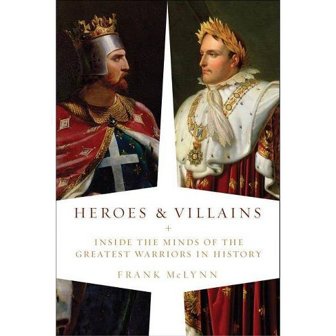 Heroes and Villains - by  Frank McLynn (Paperback) - image 1 of 1