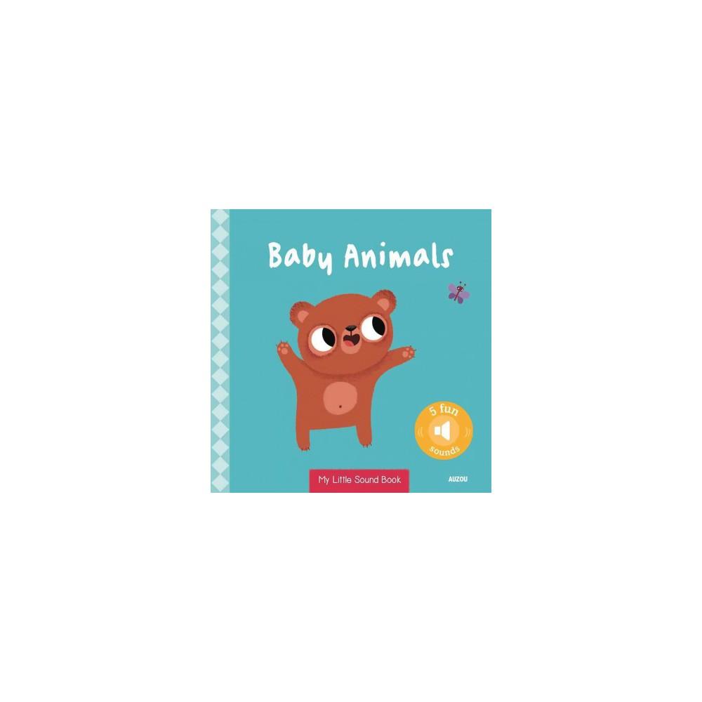 Baby Animals - (My Little Sound Books) (Hardcover)