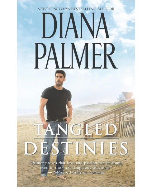 Tangled Destinies -  Reissue by Diana Palmer (Paperback) - image 1 of 1