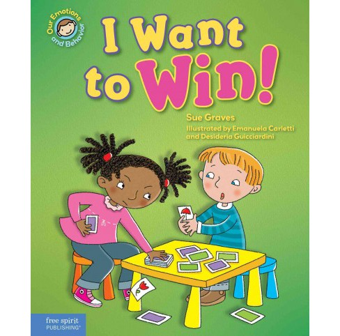 I Want to Win! (Hardcover) (Sue Graves) - image 1 of 1