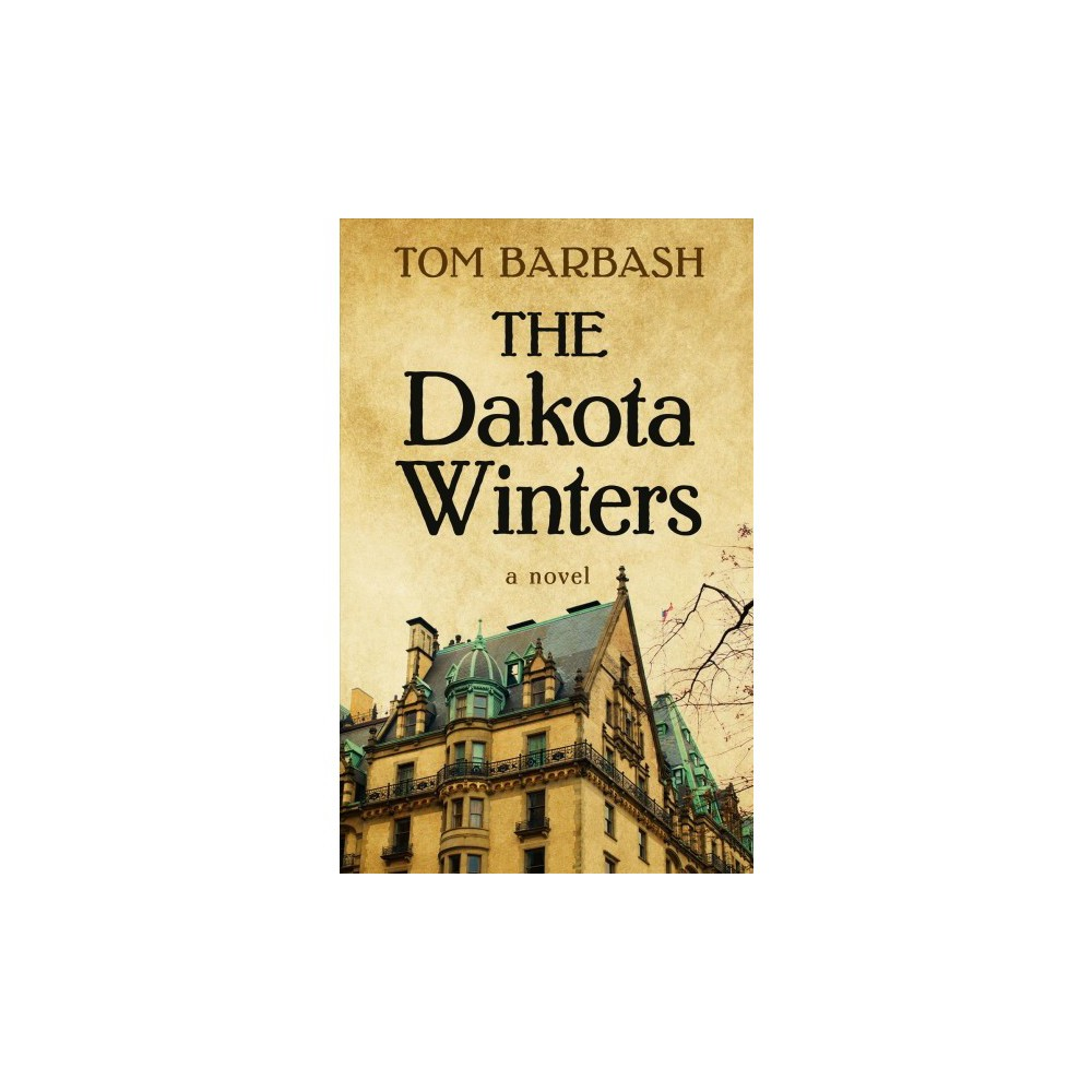 Dakota Winters - Lrg (Thorndike Press Large Print Basic Series) by Tom Barbash (Hardcover)