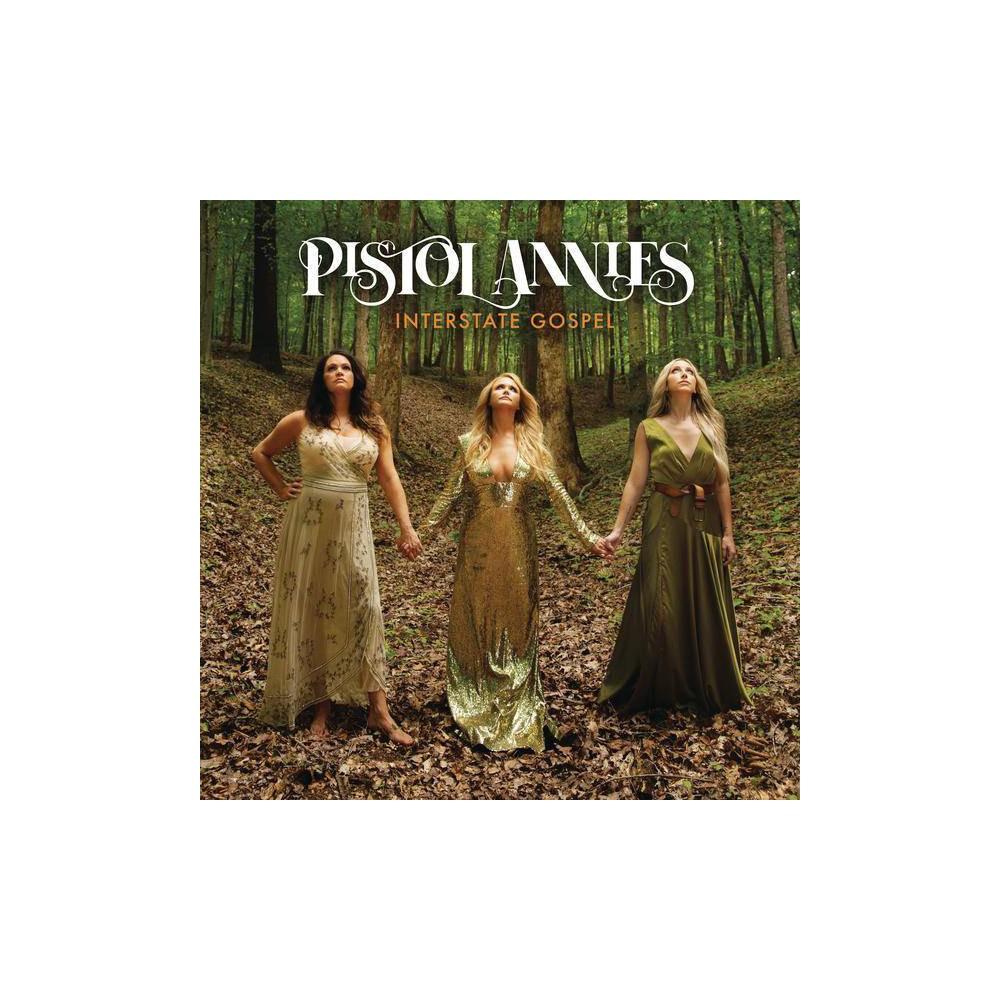 Pistol Annies Interstate Gospel Vinyl