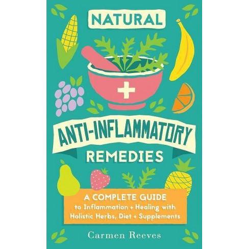 Natural Anti-Inflammatory Remedies - by  Carmen Reeves (Paperback) - image 1 of 1