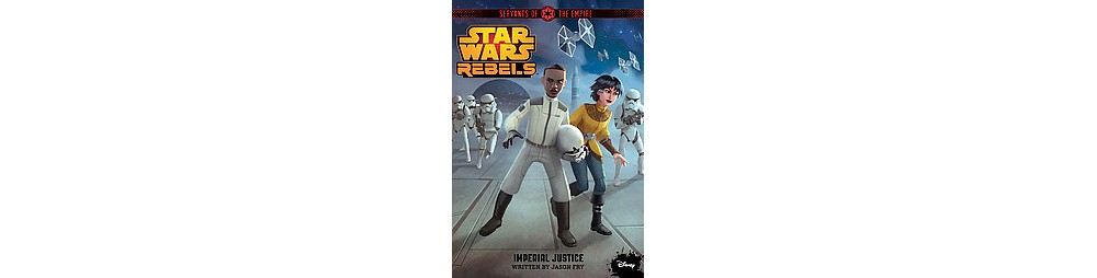 Star Wars Servants of the Empire : Imperial Justice (Pape...