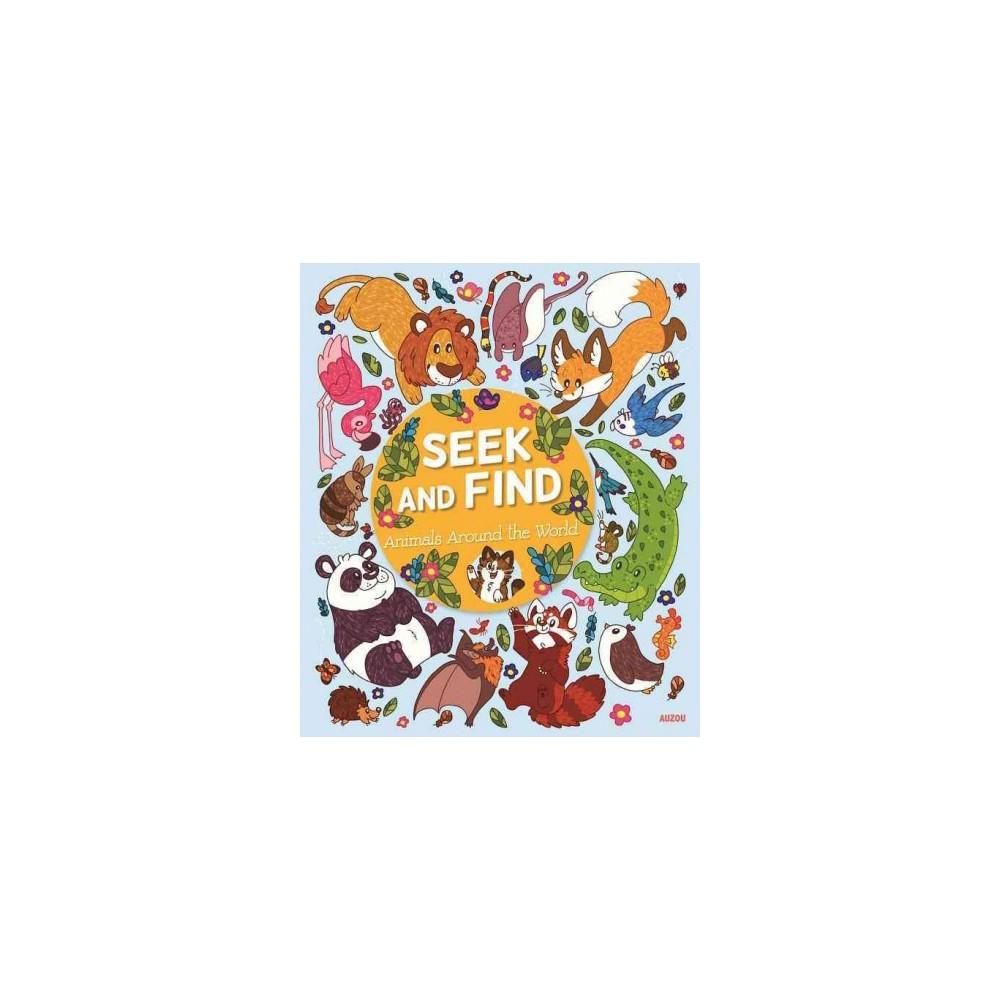 Seek and Find Animals Around the World (Hardcover)