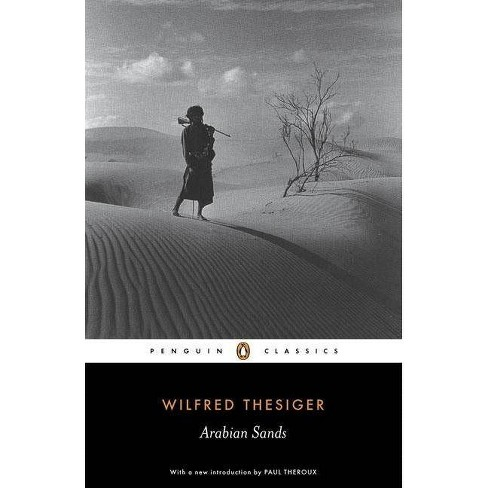 Arabian Sands - (Penguin Classics) by  Wilfred Thesiger (Paperback) - image 1 of 1