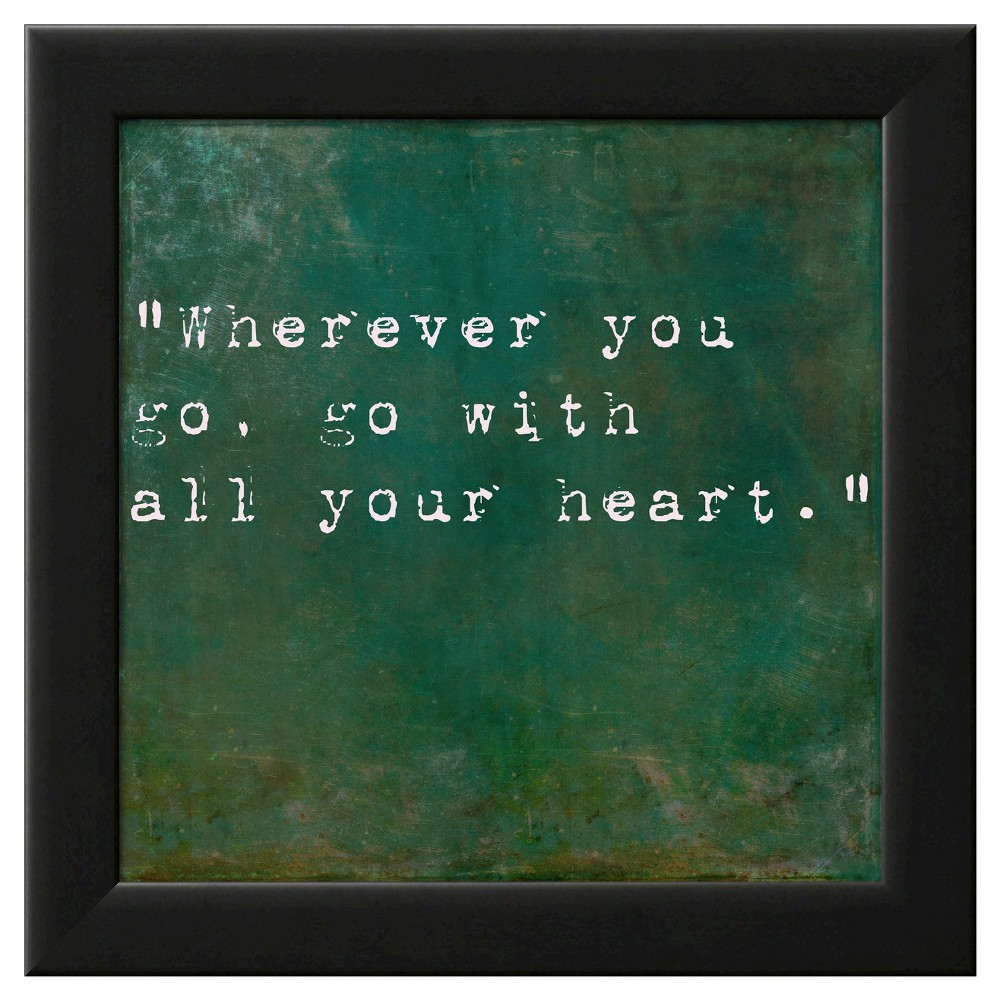 Art.com Framed Wall Poster Print Inspirational Quote By Confucius - Green, Green With Black Frame