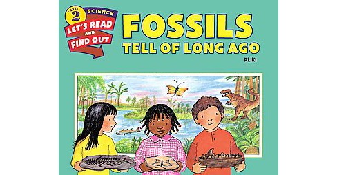 Fossils Tell of Long Ago (Revised) (Paperback) (Aliki) - image 1 of 1