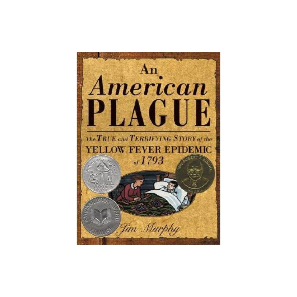 American Plague Annotated By Jim Murphy Hardcover