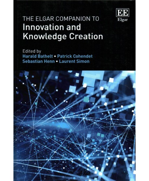 Elgar Companion to Innovation and Knowledge Creation (Hardcover) - image 1 of 1