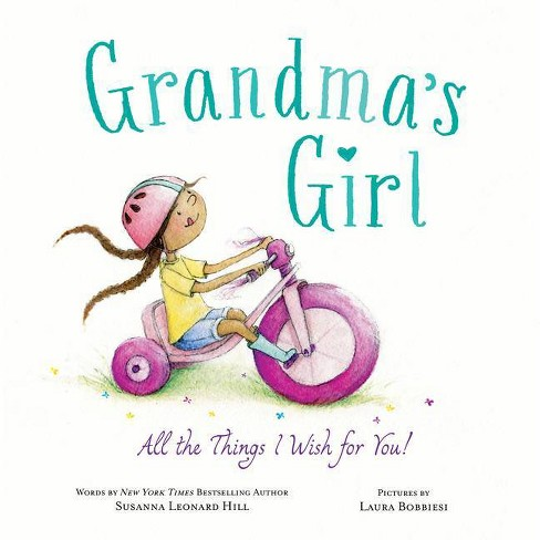 Grandma's Girl - by  Susanna Leonard Hill (Hardcover) - image 1 of 1
