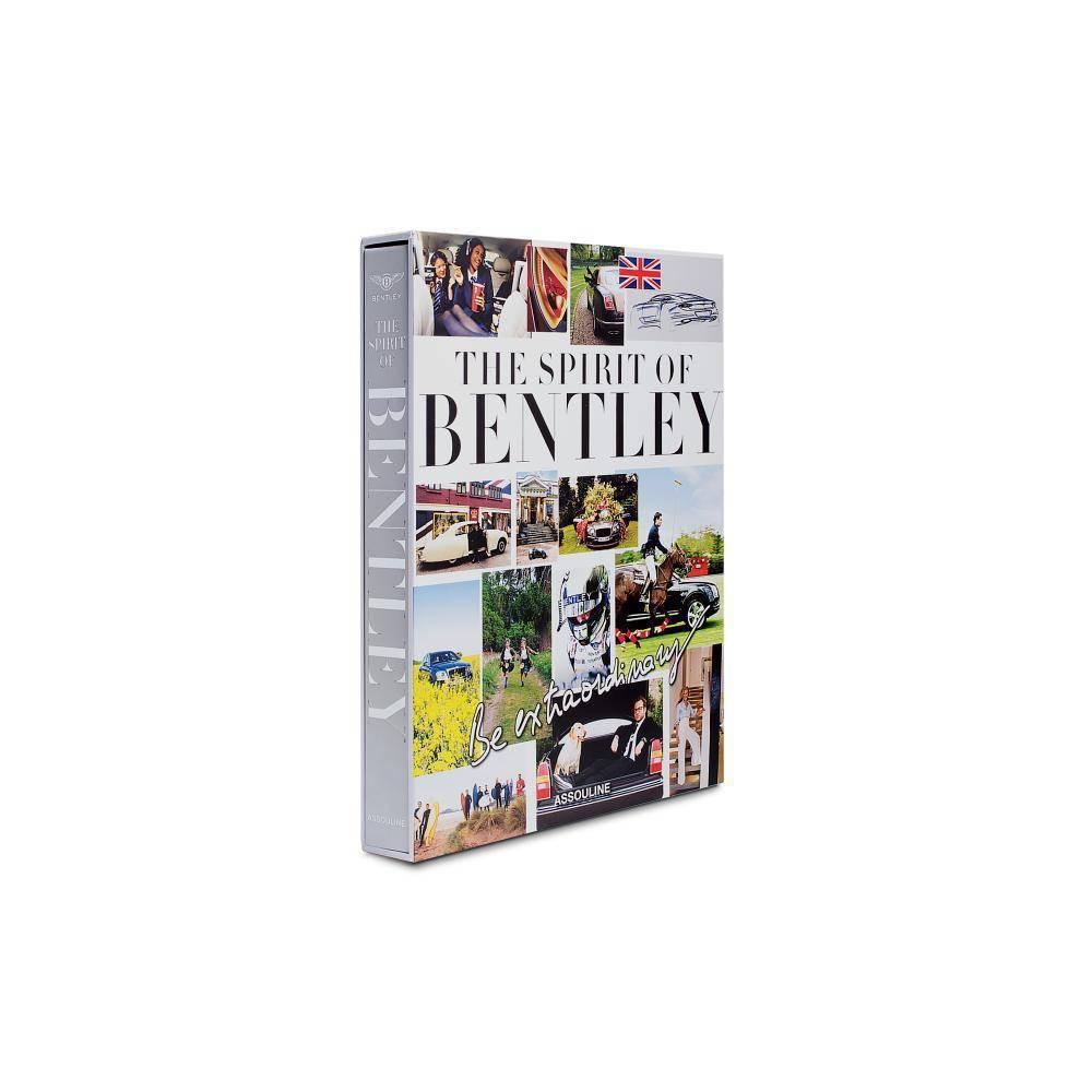 Be Extraordinary, the Spirit of Bentley - (Classics) (Hardcover)