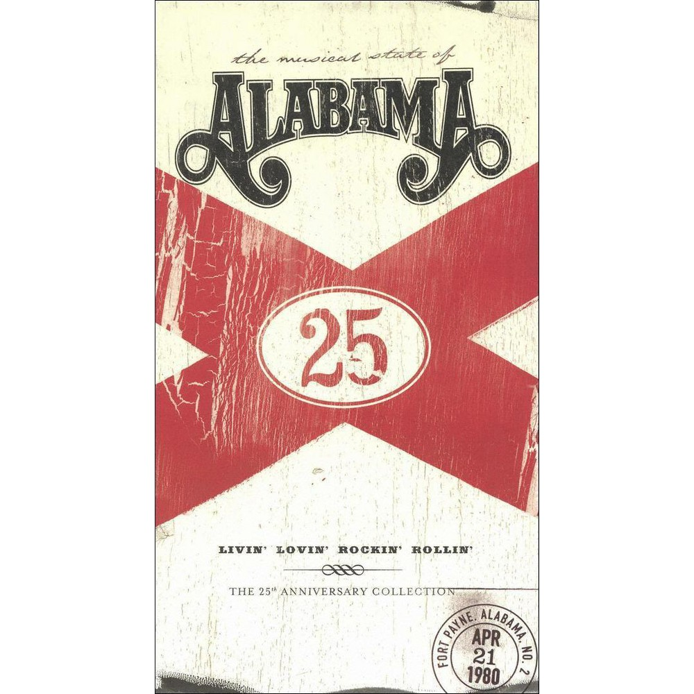 Alabama - Livin' Lovin' Rockin' Rollin': The 25th Anniversary Collection (CD)