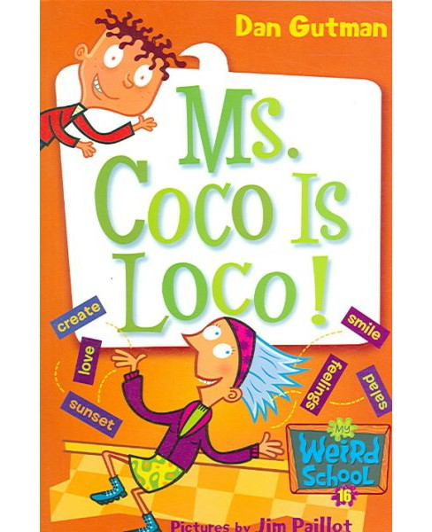 Ms. Coco Is Loco! (Paperback) (Dan Gutman) - image 1 of 1