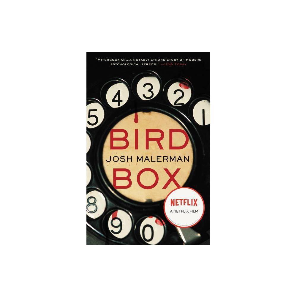 Bird Box Reprint By Josh Malerman Paperback